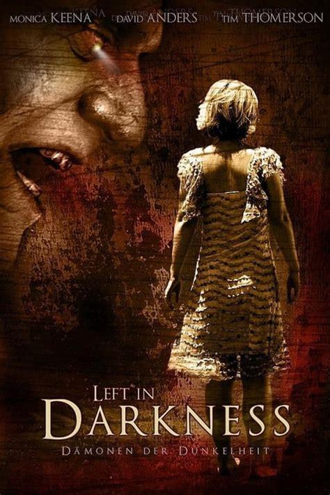 left  darkness