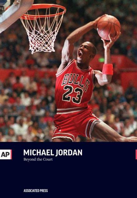 Michael Jordan Biography Barnes And Noble | michael jordan beyond the court by the associated press