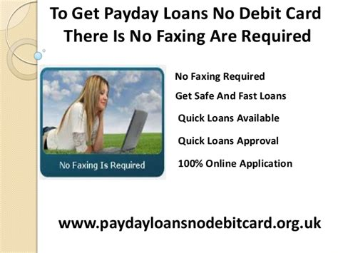 Payday Loans With Debit Card by Get Fast Money Before You Enter Your Next Payday