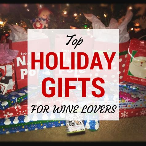 top holiday gifts for wine lovers