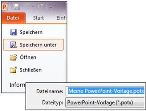Powerpoint Design Als Vorlage Speichern Erstellen Und Speichern Einer Pr 228 Sentation Als Vorlage Powerpoint