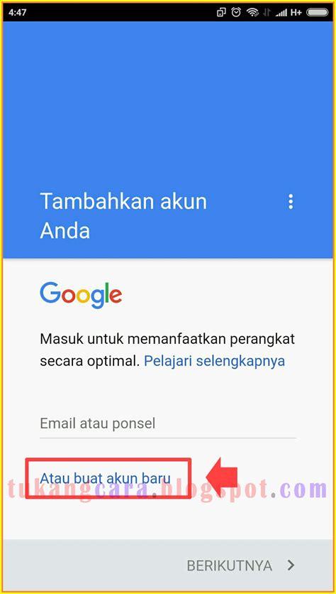 membuat akun google   android  awal sampai