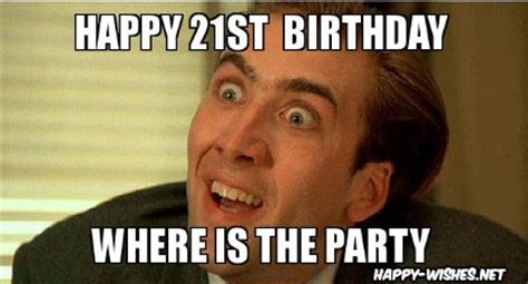 21st Birthday Memes - happy 21st birthday wishes quotes images meme happy