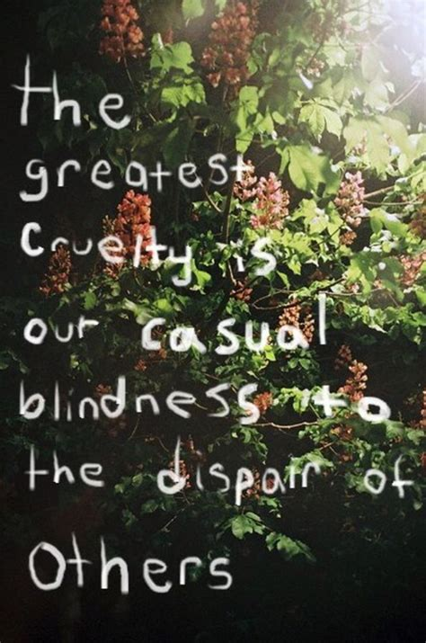 Blind But Cruel best cruel quotes sayings and quotations quotlr