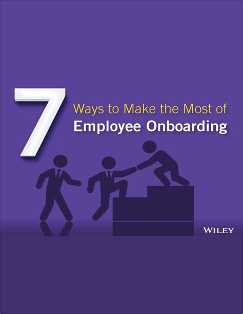 7 Ways To Make A Impression by 7 Ways To Make The Most Of Employee Onboarding Ebook