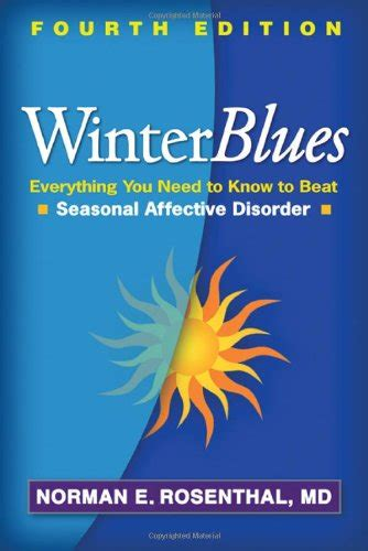 seasonal affective disorder l amazon winter blues fourth edition everything you need to