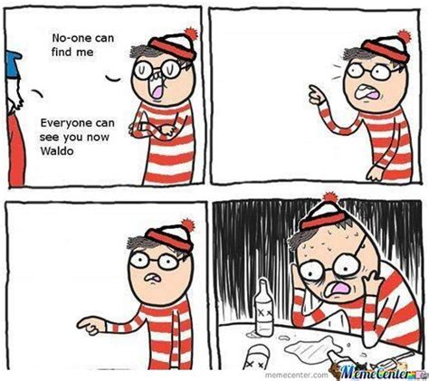Waldo Meme - alcoholic waldo where s waldo where s wally know