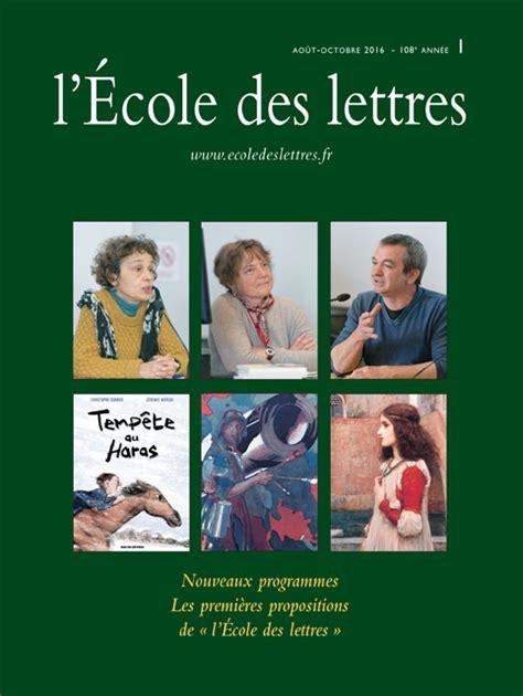 Ecole De Premieres Lettres Nouveaux Programmes Les Premi 232 Res Propositions De 171 L 201 Cole Des Lettres 187 Les Actualit 233 S De L