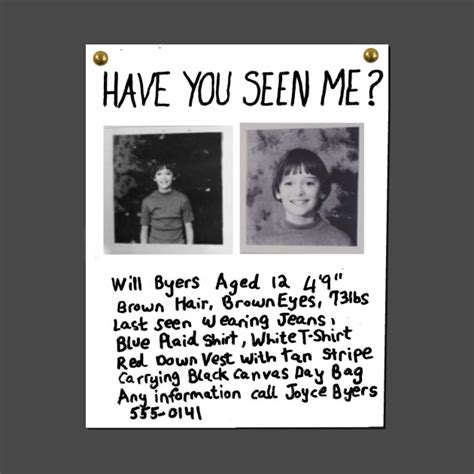 have you seen me will byers missing poster stranger