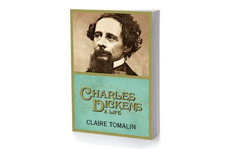 charles dickens biography claire tomalin charles dickens a life by claire tomalin chatelaine