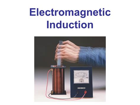 electromagnetic induction is used in electromagnetic induction ppt