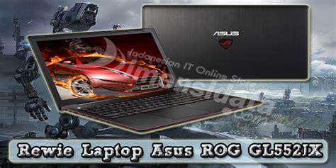 Laptop Asus Rog Lengkap spesifikasi dan harga terbaru laptop asus rog gl552jx