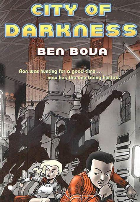city of darkness city of darkness ben bova macmillan