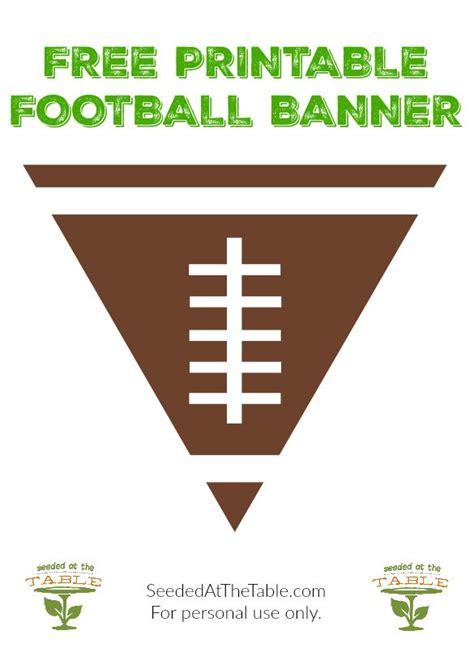 printable football banner free printable football banner perfect for your