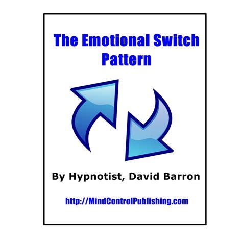 mind control language pattern pdf the emotional switch pattern mind control publishing
