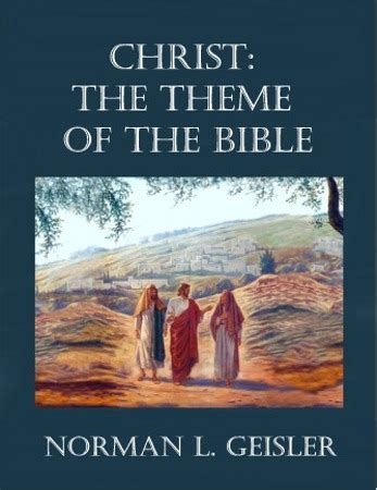 book themes of the bible christ the theme of the bible bastion books