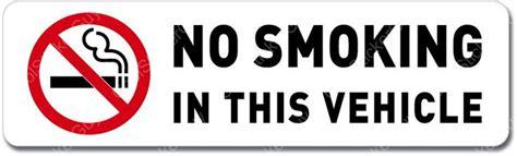 no smoking sign for car no smoking in this vehicle sign wall window car vinyl