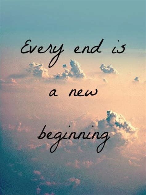 every end is a new beginning picture quotes