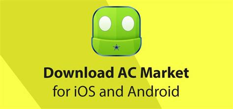 1 market apk acmarket apk for ios android and pc version