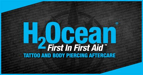 h2ocean tattoo h2ocean and piercings aftercare