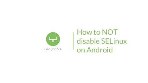 android selinux how to not disable selinux