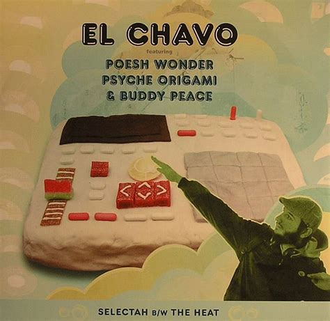 Psyche Origami - el chavo feat poesh psyche origami buddy peace