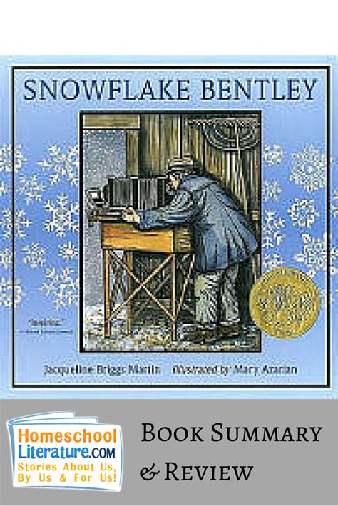 snowflake bentley book snowflake bentley by jacqueline briggs martin homeschool