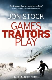 traitor a thriller books traitors play jon stock 9780007300747 telegraph