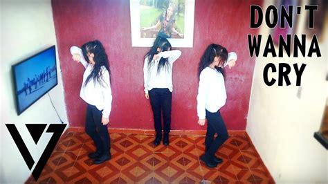 tutorial dance seventeen don t wanna cry seventeen 세븐틴 don t wanna cry 울고 싶지 않아 dance cover