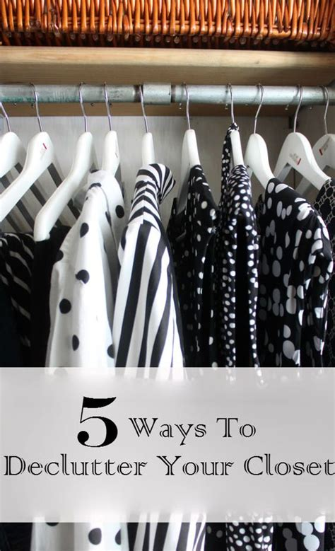 Decluttering Your Closet by 5 Ways To Declutter Your Closet Declutter Closet And Diy Organization
