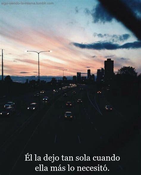 imagenes tumblr tristes en español m 225 s de 1000 im 225 genes sobre frases en pinterest amor te