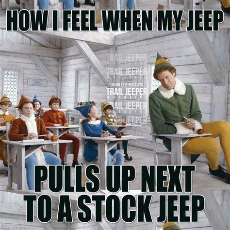 jeep baby meme 545 best images about trail jeeps memes on pinterest