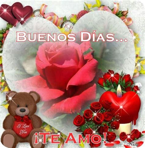imagenes bonitas de buenos dias nuevas nuevas imagenes de amor buenos dias te amo para