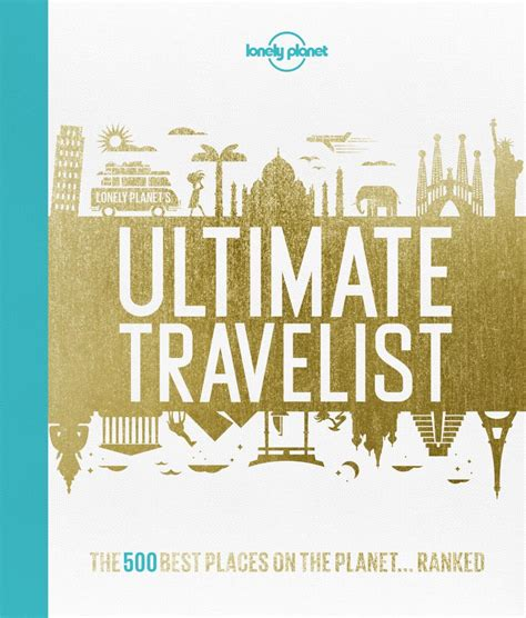 the best of for stay travel books booktopia lonely planet s ultimate travelist the 500