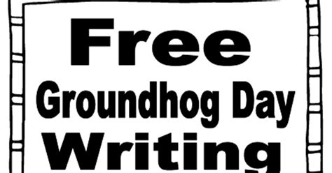 groundhog day writer simply centers free groundhog day writing