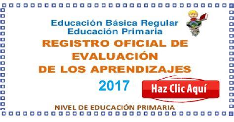 minedu registro de evaluacion primatia registro oficial de evaluaci 211 n de los aprendizajes