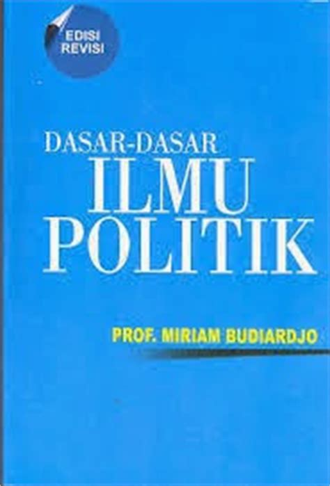 enjoy the things resensi buku dasar dasar ilmu politik