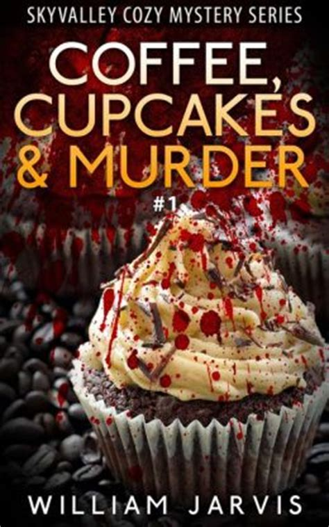 murder and mozzarella a kingsmede cozy mystery books coffee cupcakes and murder 1 skyvalley cozy mystery