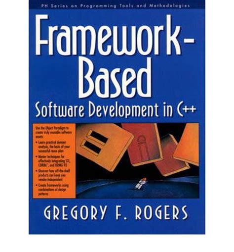Based Software Development framework based software development in c gregory f