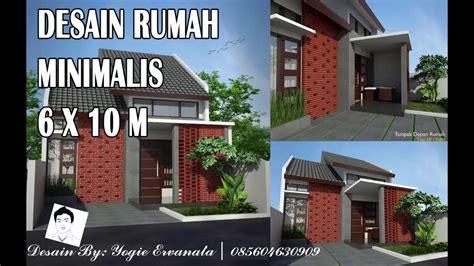 desain rumah ukuran 6x10 desain rumah minimalis 6 x 10 m youtube