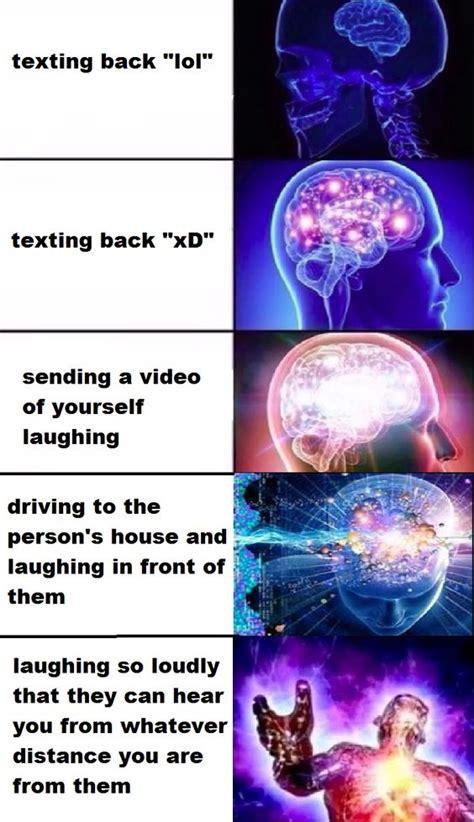 hilarious expanding brain meme  give  brain
