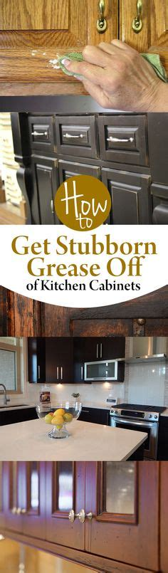 how to remove grease off kitchen cabinets 1000 images about household tips and cleaning on