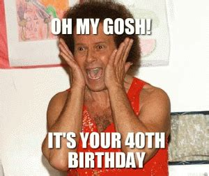 Funny 40th Birthday Memes - 40th birthday joke memes related keywords 40th birthday