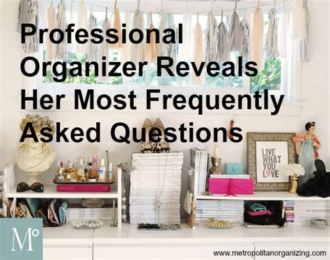 organizing business new professional organizers frequently asked questions