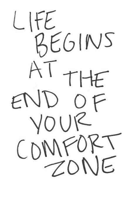 good start comfort best 20 comfort zone ideas on pinterest comfort quotes