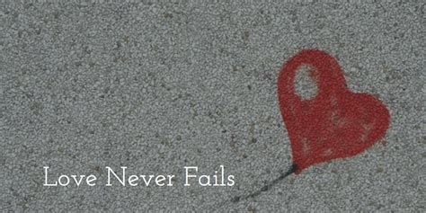 images of love never fails love never fails