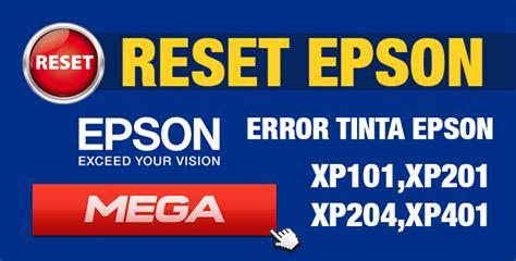 reset epson xp 401 gratis reset para impresora epson xp101 xp201 xp204 xp401 gratis