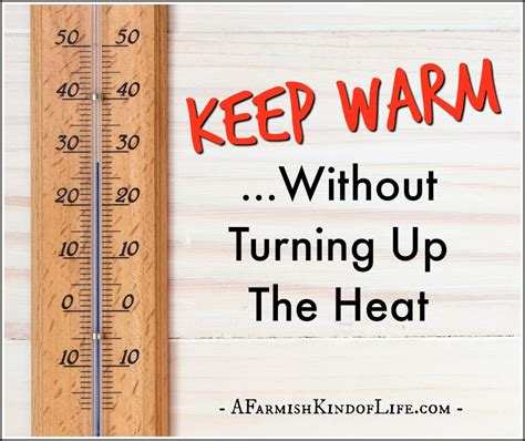 How To Keep Baby Warm Without A Heat L by Keep Warm Without Turning Up The Heat A Farmish Of