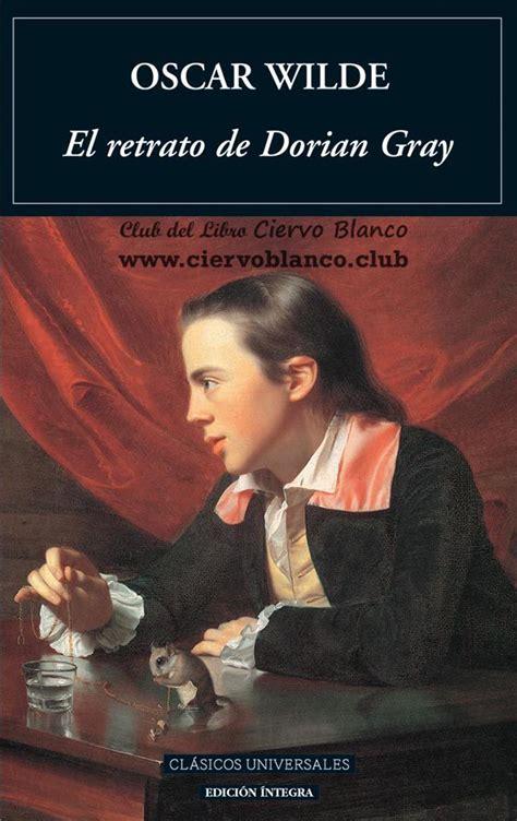 libro el retrato de dorian tertulia literaria madrid el retrato de dorian gray oscar wilde