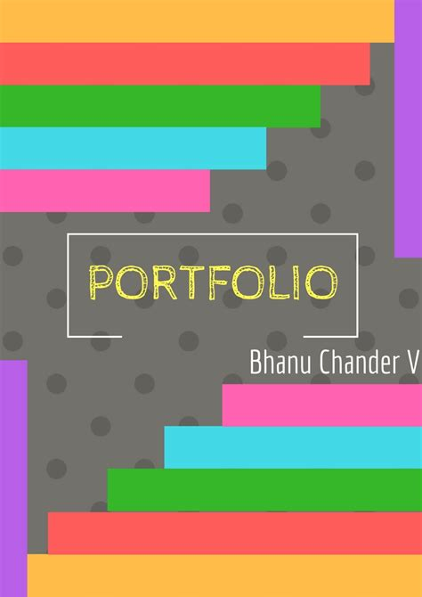 how to layout my portfolio bhanu portfolio works with tips and tools stuff you look